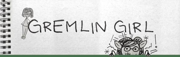 Gremlin Girl banner